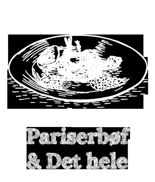 Pariserbøf & Det hele